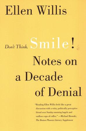 Don't Think, Smile! by Ellen Willis