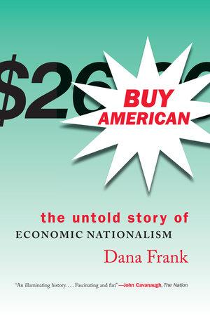 Buy American by Dana Frank