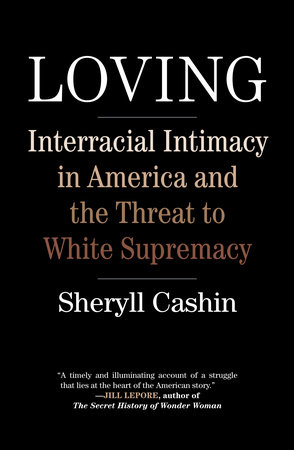 Loving by Sheryll Cashin