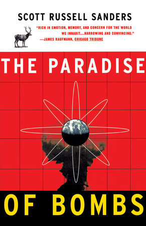 Paradise of Bombs by Scott Russell Sanders