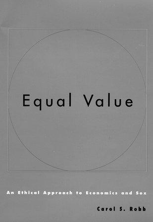 Equal Value by Carol S. Robb