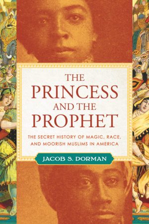 The Princess and the Prophet by Jacob S. Dorman
