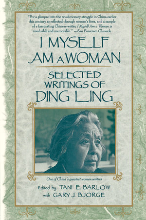 I Myself Am A Woman by Ding Ling