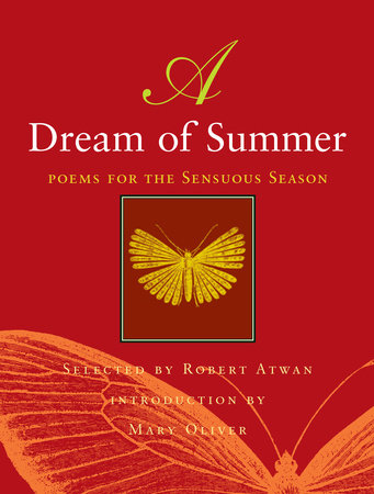 A Dream of Summer by Mary Oliver