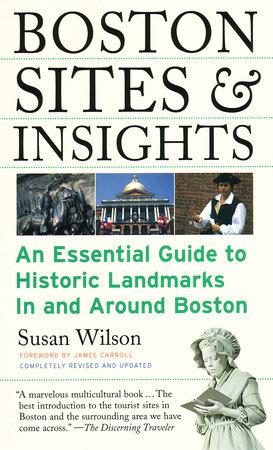 Boston Sites & Insights by Susan Wilson