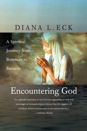 Encountering God by Diana L. Eck