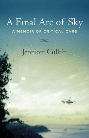 A Final Arc of Sky by Jennifer Culkin