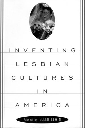 Inventing Lesbian Cultures by