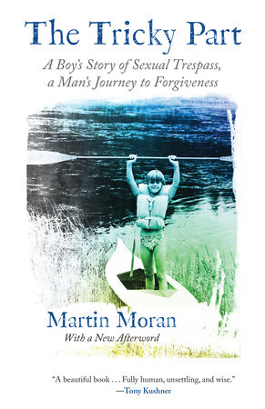 The Tricky Part by Martin Moran