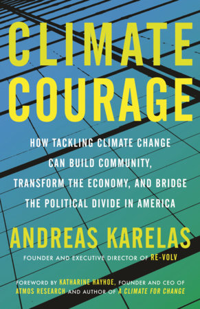 Climate Courage by Andreas Karelas