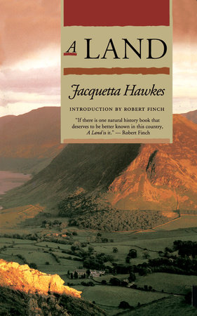 A Land by Jacquetta Hawkes