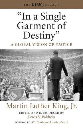 """In a Single Garment of Destiny"" by Dr. Martin Luther King, Jr."