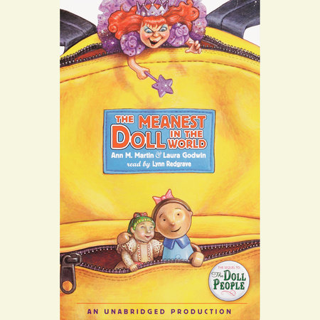 The Meanest Doll in the World by Ann M. Martin and Laura Godwin
