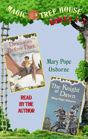 Magic Tree House: Books 1 and 2 by Mary Pope Osborne