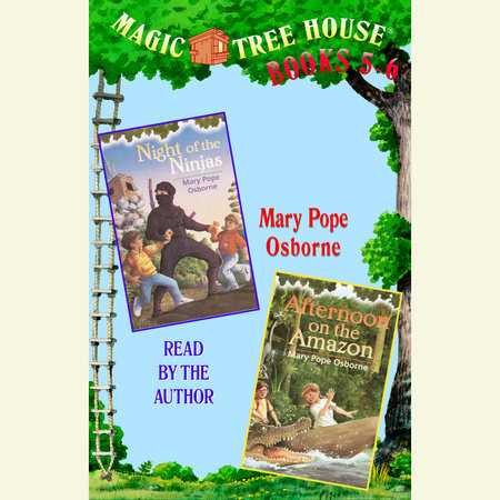 Magic Tree House: Books 5 and 6 by Mary Pope Osborne
