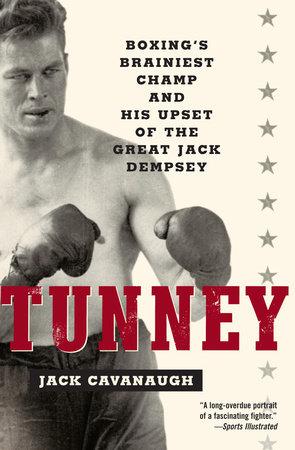 Tunney by Jack Cavanaugh