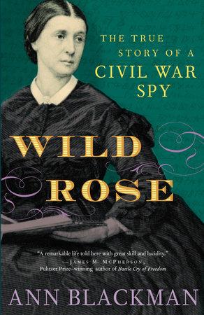 Wild Rose by Ann Blackman