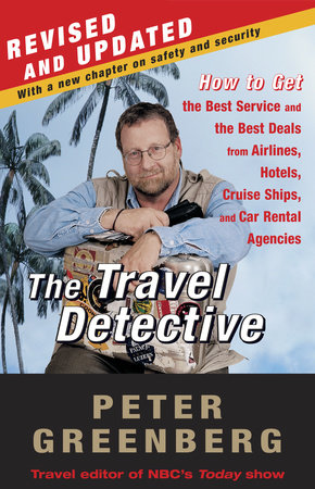 The Travel Detective by Peter Greenberg