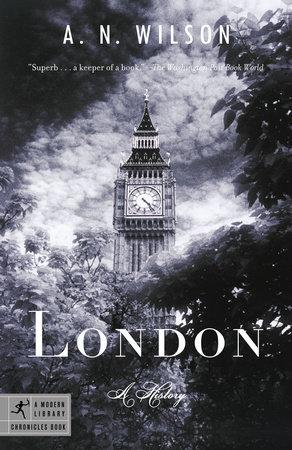 London by A.N. Wilson