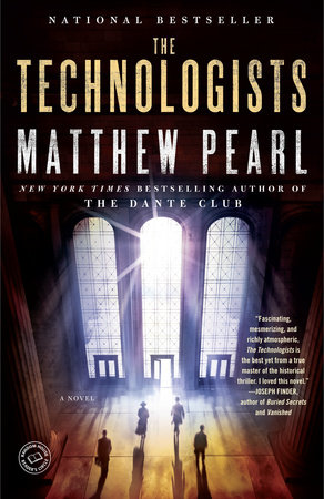 The Technologists (with bonus short story The Professor's Assassin) by Matthew Pearl