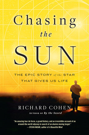 Chasing the Sun by Richard Cohen
