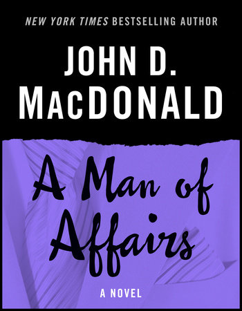 A Man of Affairs by John D. MacDonald