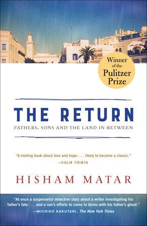 The Return (Pulitzer Prize Winner) by Hisham Matar