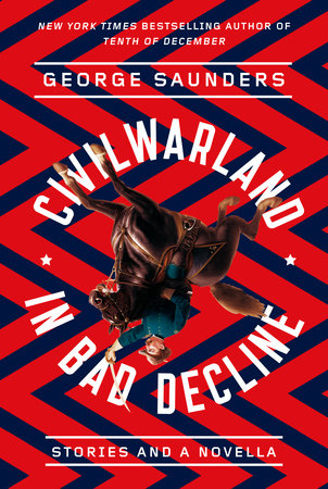 CivilWarLand in Bad Decline by George Saunders