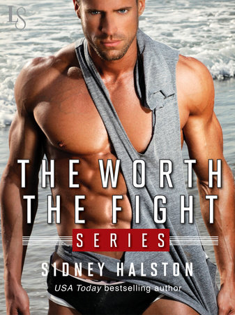 The Worth the Fight Series 3-Book Bundle by Sidney Halston