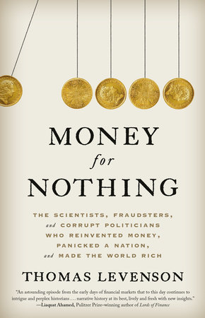 Money for Nothing by Thomas Levenson