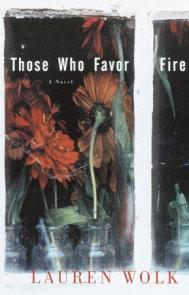 Those Who Favor Fire