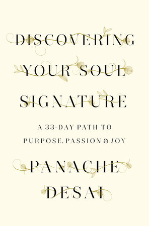 Discovering Your Soul Signature by Panache Desai