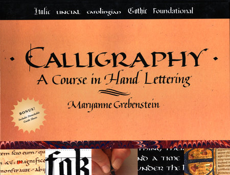 Calligraphy by Maryanne Grebenstein