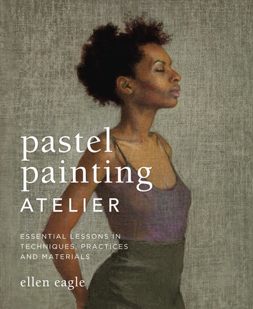 Pastel Painting Atelier by Ellen Eagle