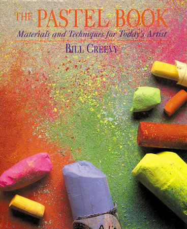 The Pastel Book by Bill Creevy