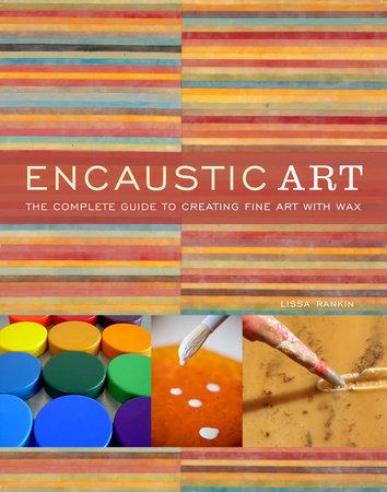 Encaustic Art by Lissa Rankin