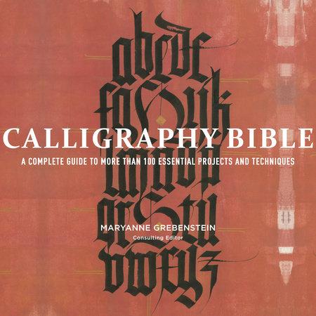 Calligraphy Bible by Maryanne Grebenstein