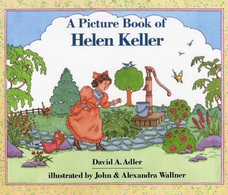 A Picture Book of Helen Keller by David A. Adler