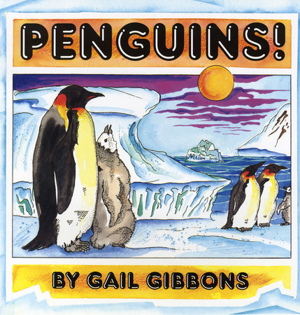 Penguins! by Gail Gibbons