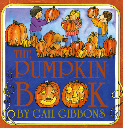 The Pumpkin Book by Gail Gibbons