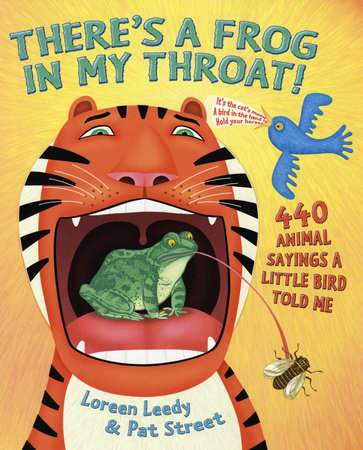 There's a Frog in My Throat! by Pat Street