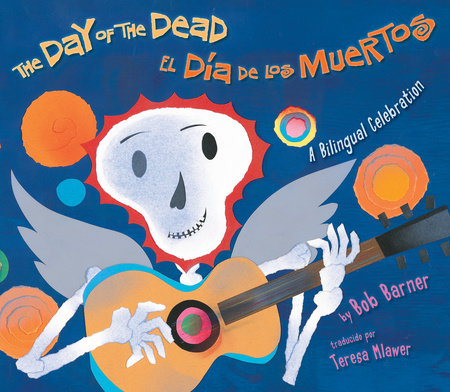 The Day of the Dead by Bob Barner
