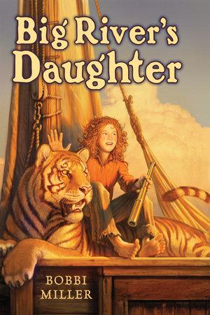 Big River's Daughter by Bobbi Miller