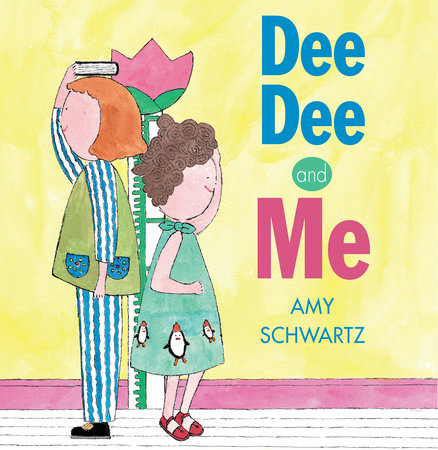 Dee Dee and Me by Amy Schwartz