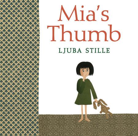 Mia's Thumb by Ljuba Stille