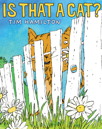 Is That a Cat? by Tim Hamilton