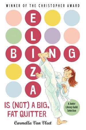 Eliza Bing is (Not) a Big, Fat Quitter by Carmella Van Vleet