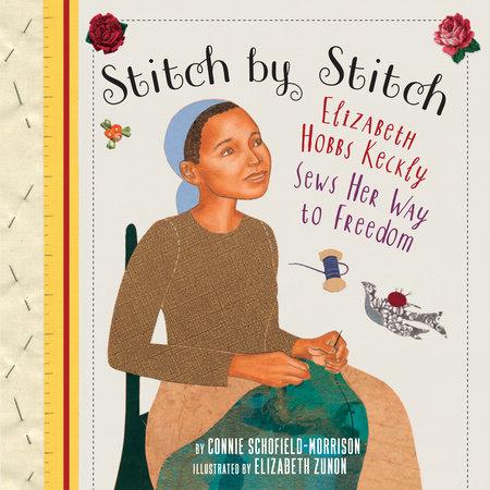 Stitch by Stitch by Connie Schofield-Morrison