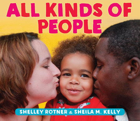 All Kinds of People by Shelley Rotner