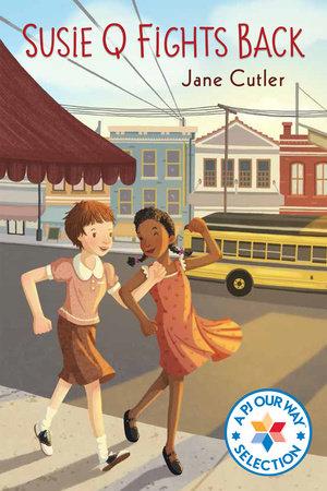 Susie Q Fights Back by Jane Cutler